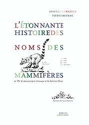 L'étonnante histoire des noms de mammifères