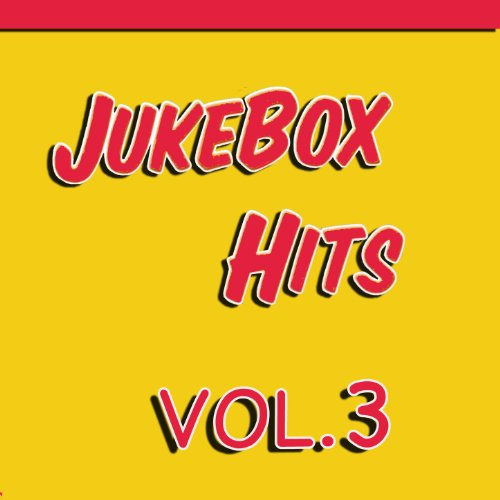 Jukebox Hits, Vol. 3