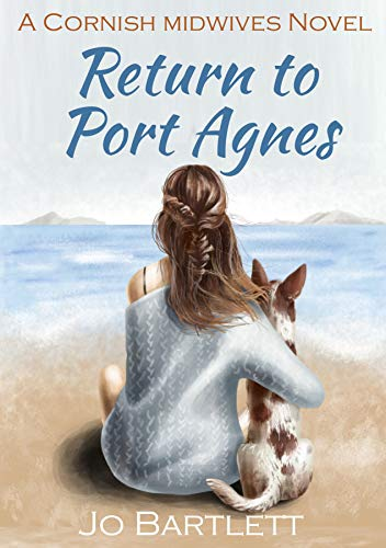 Return to Port Agnes: A Cornish Midwives Novel (English Edition)