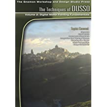 The Techniques of Dusso: No. 2: Digital Matte Painting Fundamentals