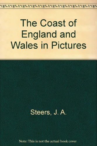 The Coast of England and Wales in Pictures