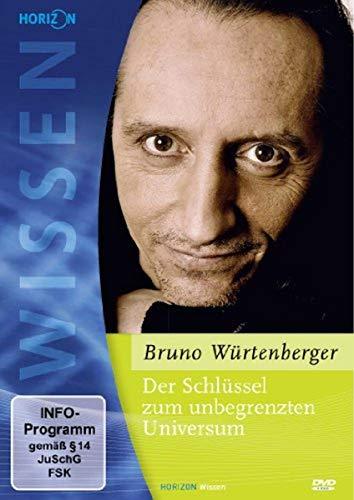 Schlüssel zum unbegrenzten Universum - Bruno Würtenberger