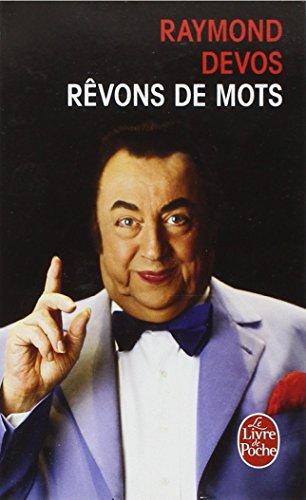 Revons De Mots (Le Livre de Poche) par Raymond Devos