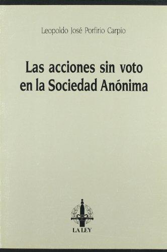 Las acciones sin voto en la sociedad anonima