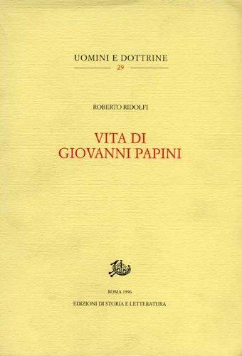 Vita di Giovanni Papini (Uomini e dottrine)