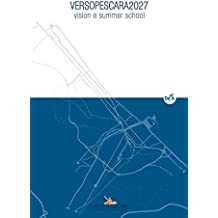 VERSOPESCARA2027: Vision e summer school