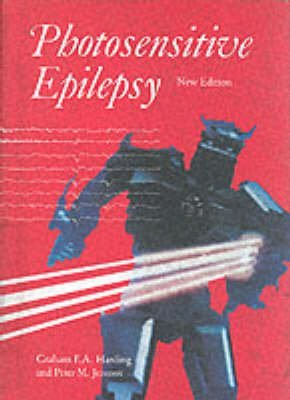 [(Photosensitive Epilepsy : New and Expanded Edition)] [By (author) Graham F.A. Harding ] published on (May, 1995)