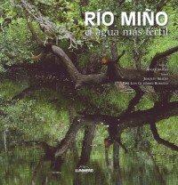 Rio Miño. El agua más fértil (General) por Artistas varios