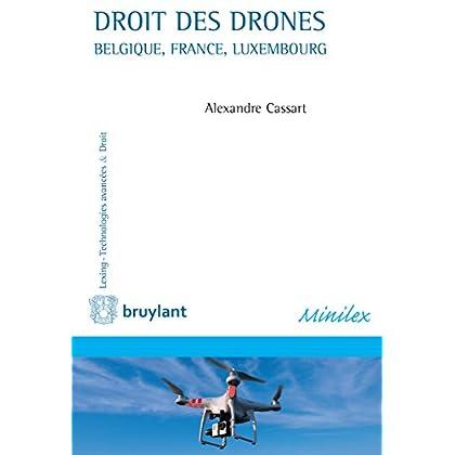 Droit des drones: Belgique, France, Luxembourg (Lexing - Technologies avancées & Droit)