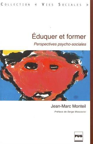 Eduquer et former : Perspectives psycho-sociales