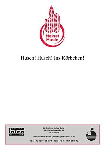 Husch! Husch! In's Körbchen! (German Edition)