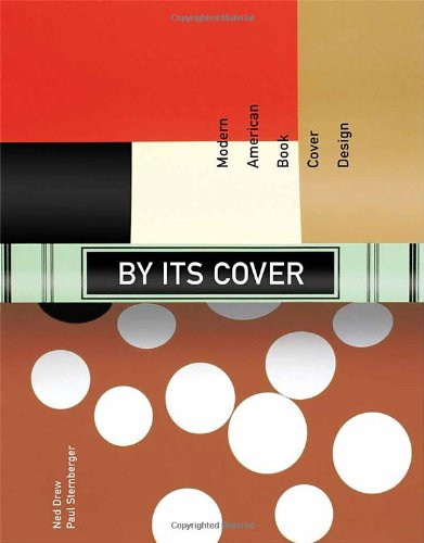 By Its Cover: Modern American Book Cover Design por Ned Drew