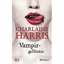 Vampirgeflüster: Roman