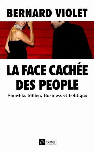 La face cachée des people (Arts et spectacle)