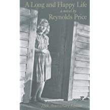 A Long and Happy Life by Reynolds Price (1987-12-21)