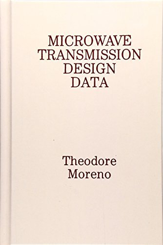 Microwave Transmission Design Data (Artech House Microwave Library) (Artech House Microwave Library (Hardcover)) by Theodore Moreno (1989-01-01)