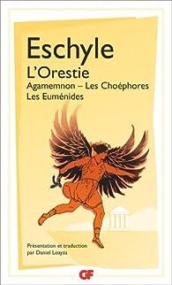 L'Orestie par  Eschyle