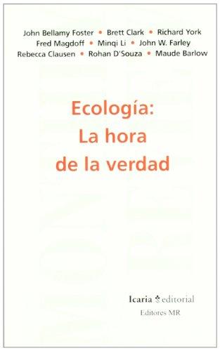 Ecología: La hora de la verdad (Monthly Review) por Brett Clark