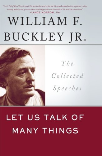 Let Us Talk of Many Things: The Collected Speeches: 0