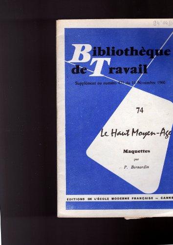 Le haut-moyen âge (maquettes) BT n° 74