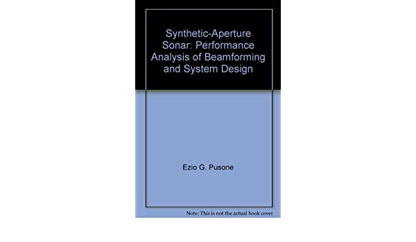 Synthetic-Aperture Sonar: Performance Analysis of