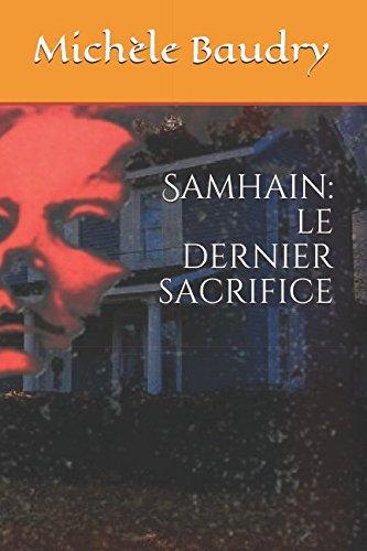 Samhain: le dernier sacrifice (Trilogie de Samhain, Band 2)