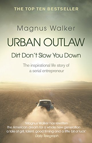 Urban Outlaw: Dirt Don't Slow You Down (English Edition)