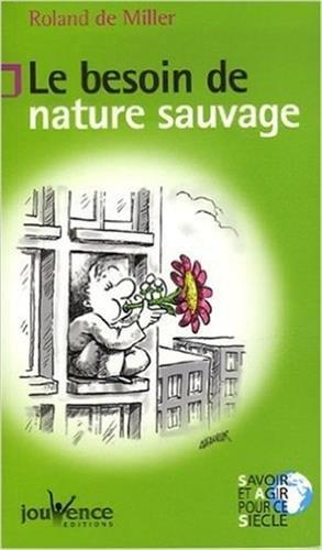 Le besoin de nature sauvage