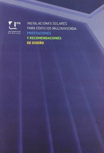 Instalaciones solares para edificios multivivienda: prestaciones y recomendaciones de diseño (Otras Publicaciones)