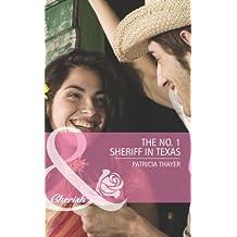 The No. 1 Sheriff in Texas (Mills & Boon Romance) (The Randell Brotherhood, Book 3)