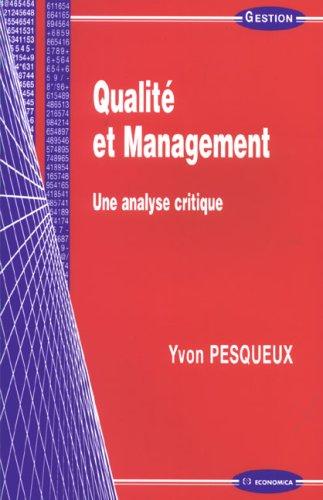 Qualité et management : Une analyse critique par Yvon Pesqueux