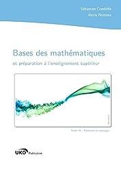 Bases des mathématiques et préparation à l'enseignement supérieur : Formules et concepts