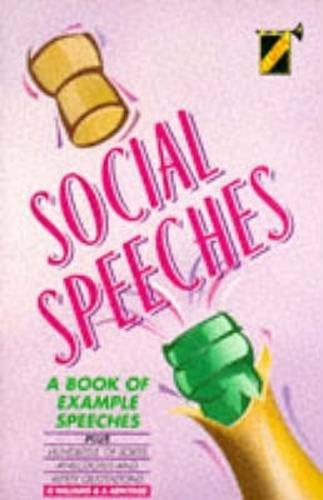 Social Speeches: A Book of Example Speeches PDF Books