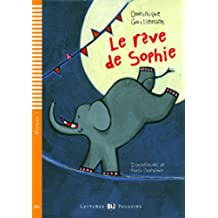 Young Eli Readers: Le Reve De Sophie + CD
