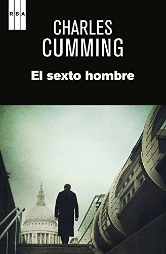 El sexto hombre (SERIE NEGRA) por Charles Cumming