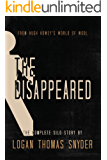 The Disappeared (A Silo Story): Omnibus