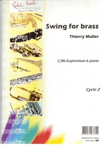 ROBERT MARTIN MULLER T. - SWING FOR BRASS Klassische Noten Tuba