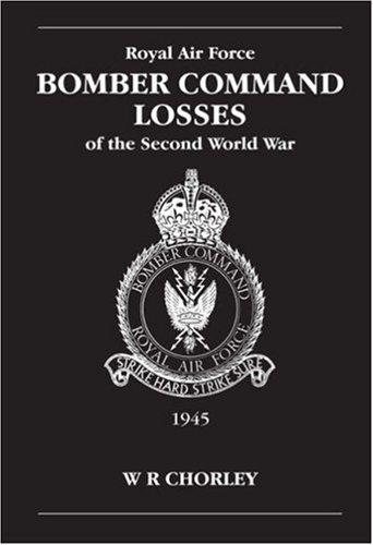Google e-Books Download RAF Bomber Command Losses of the Second World War: 1945 v. 6