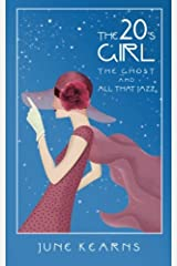 The 20's Girl, the ghost, and all that jazz Paperback
