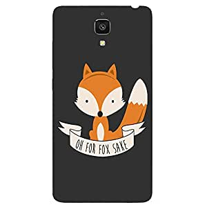 Back cover for Xiaomi Mi4 Oh for FOX sake