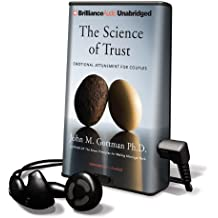 The Science of Trust: Emotional Attunement for Couples [With Earbuds] (Playaway Adult Nonfiction)