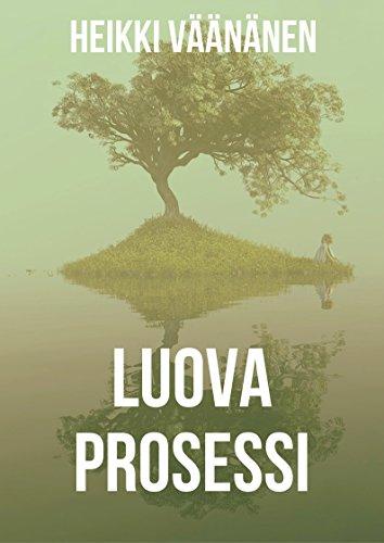 Luova prosessi (Finnish Edition) por Heikki Väänänen