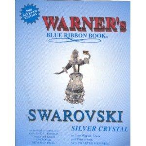 Warner's Blue Ribbon Book on Swarovski Silver Crystal (Crystal Silver Swarovski)