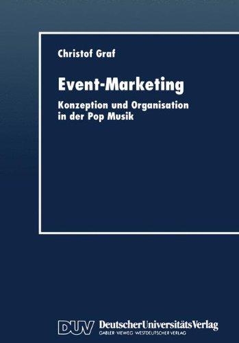 Event-Marketing: Konzeption und Organisation in der Pop-Musik