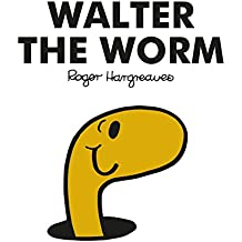 Mr Men Walter the Worm