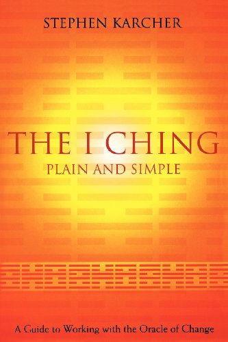 Price comparison product image The I Ching Plain and Simple: A Guide to Working with the Oracle of Change