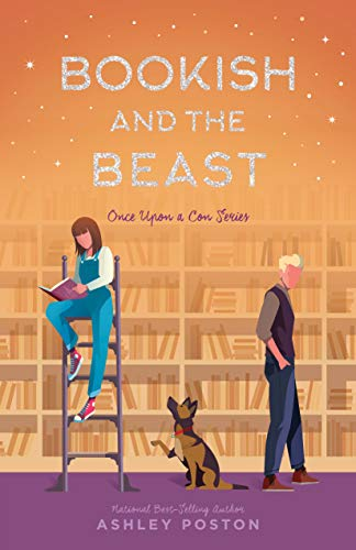 Bookish and the Beast (Once Upon A Con Book 3) by [Poston, Ashley]