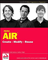 Adobe AIR: Create, Modify, Reuse (Programmer to Programmer)