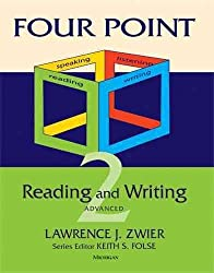 [Four Point Reading-writing 2 Advanced: 2] (By: Lawrence J. Zwier) [published: July, 2009]