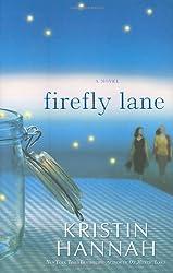 Firefly Lane by Kristin Hannah (2008-02-05)